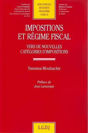 Impositions et régime fiscal