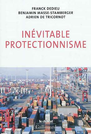 Inévitable protectionnisme