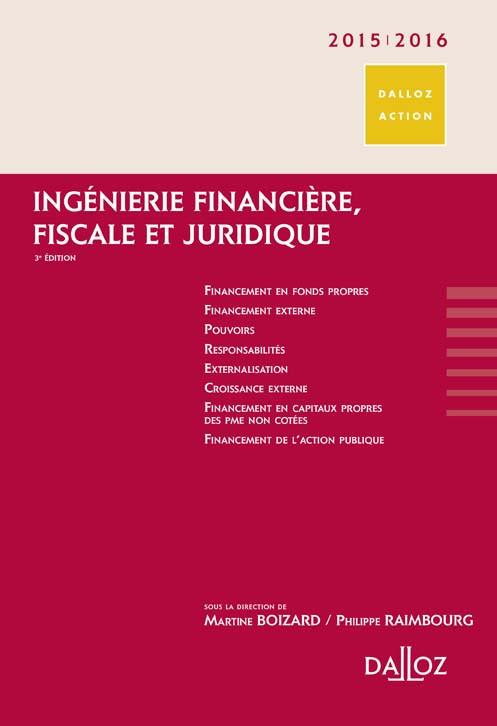 Ingénierie financière, fiscale et juridique 2015-2016