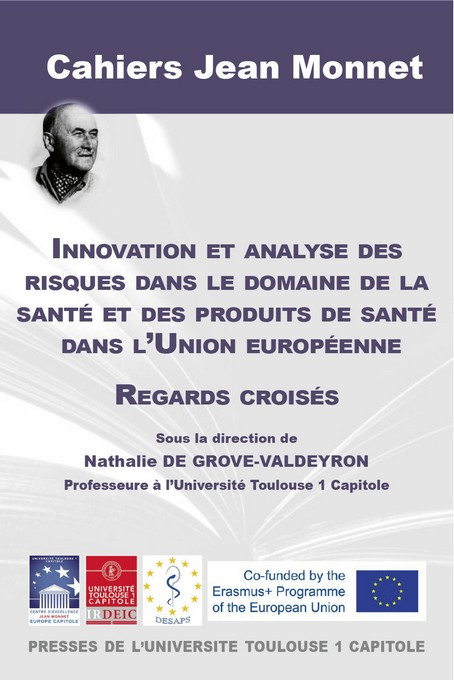 Innovation et analyse des risques dans le domaine de la santé et des produits de santé dans l'Union européenne