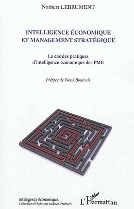 Intelligence économique et management stratégique