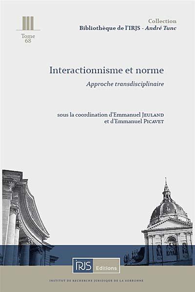 Interactionnisme et norme