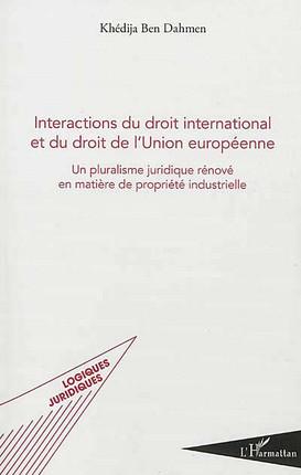 Interactions du droit international et du droit de l'Union européenne