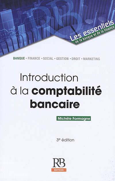 Introduction à la comptabilité bancaire