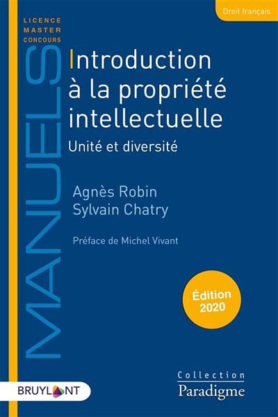 Introduction à la propriété intellectuelle - Édition 2020