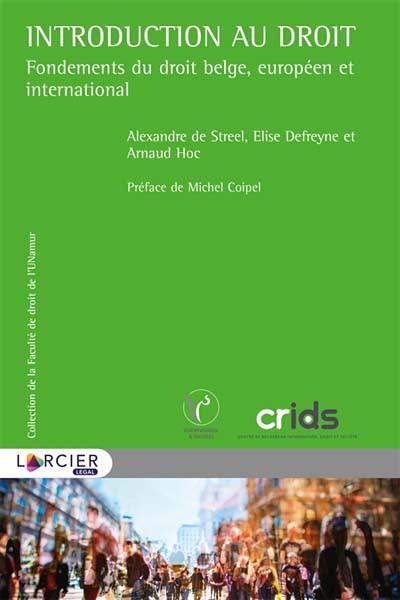 Introduction au droit : fondements du droit belge, européen et international