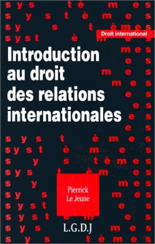 Introduction au droit des relations internationales