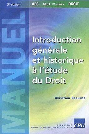 Introduction générale et historique à l'étude du droit
