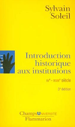 Introduction historique aux institutions