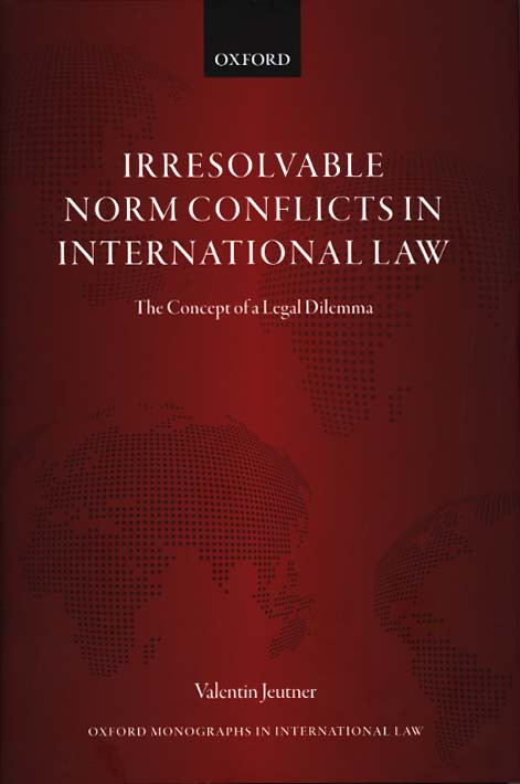 Iressolvable Norm Conflicts in International Law