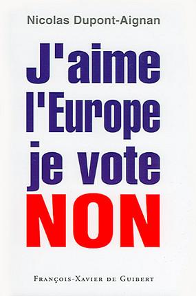 J'aime l'Europe, je vote non