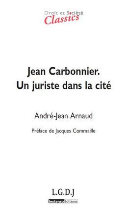 Jean Carbonnier - Un juriste dans la cité