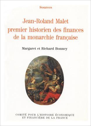 Jean-Roland Malet, premier historien des finances de la monarchie française