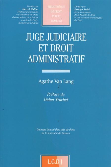 Juge judiciaire et droit administratif