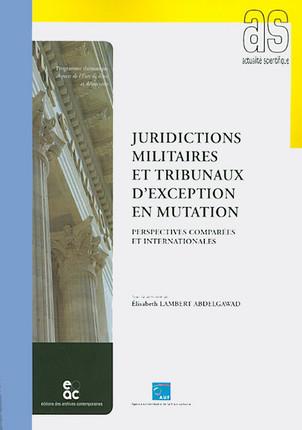 Juridictions militaires et tribunaux d'exception en mutation