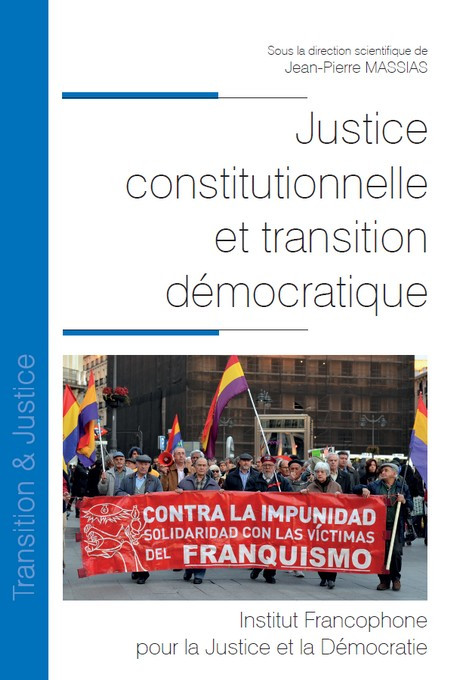 Justice constitutionnelle et transition démocratique