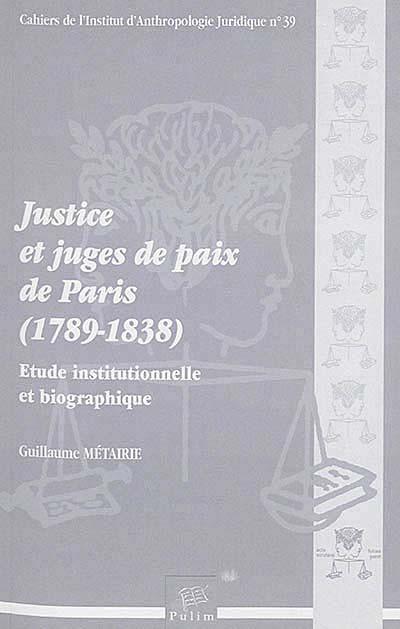 Justice et juges de paix de Paris (1789-1838)