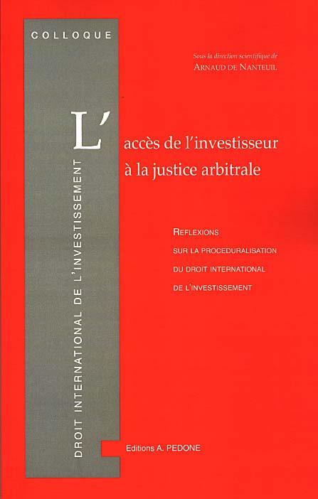L'accès de l'investisseur à la justice arbitrale