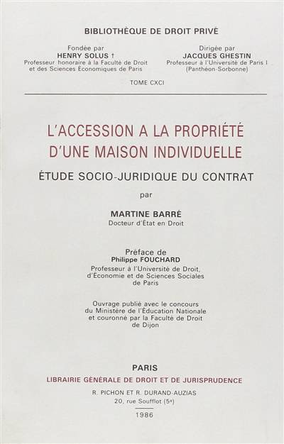 L'accession à la propriété d'une maison individuelle, étude socio-juridique du contrat