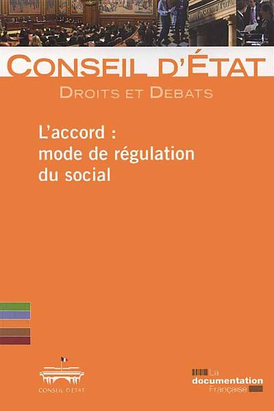 L'accord : mode de régulation du social