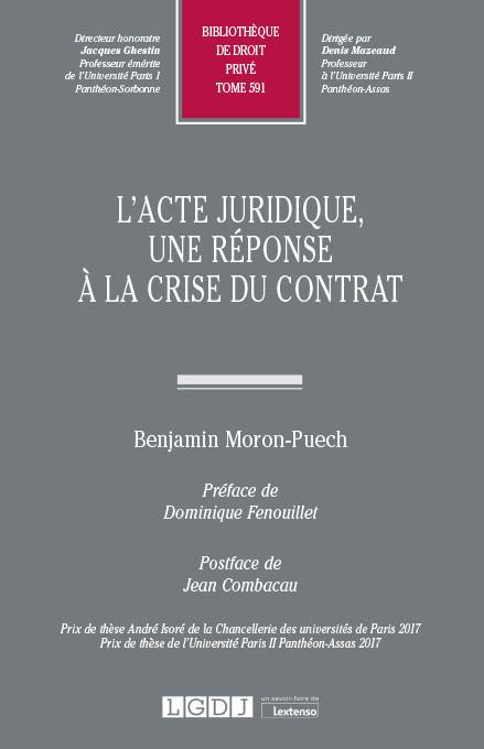L'acte juridique, une réponse à la crise du contrat