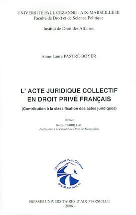 L'acte juridique collectif en droit privé français