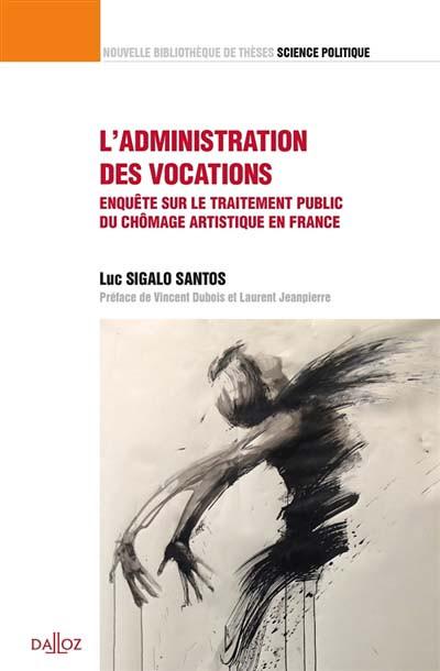 L'administration des vocations
