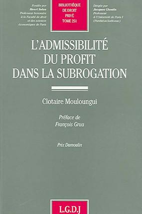 L'admissibilité du profit dans la subrogation