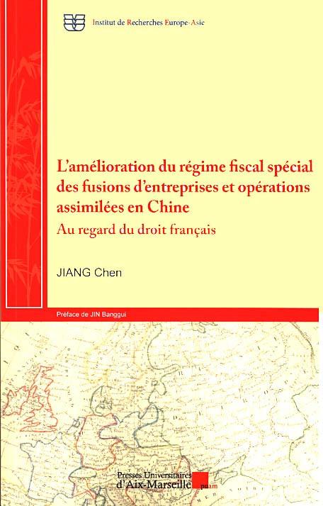 L'amélioration du régime fiscal spécial des fusions d'entreprises et opérations assimilées en Chine