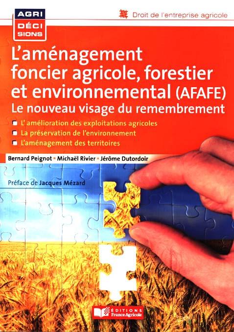 L'aménagement foncier agricole, forestier et environnemental (AFAFE)