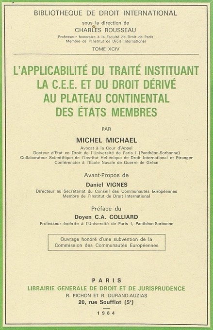L'applicabilité du traité instituant la C.E.E. et du droit dérivé au plateau continental des Etats membres