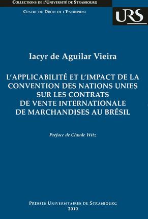 L'applicabilité et l'impact de la Convention des Nations unies sur les contrats de vente internationale de marchandises au Brésil