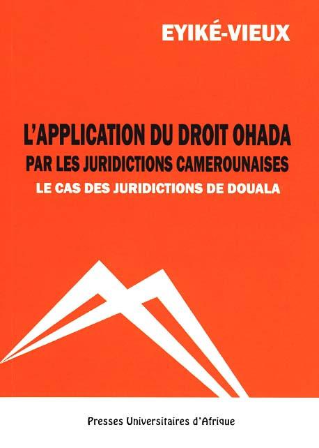 L'application du droit OHADA par les juridictions camerounaises