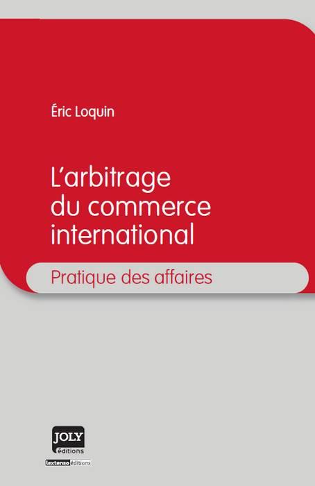 L'arbitrage du commerce international