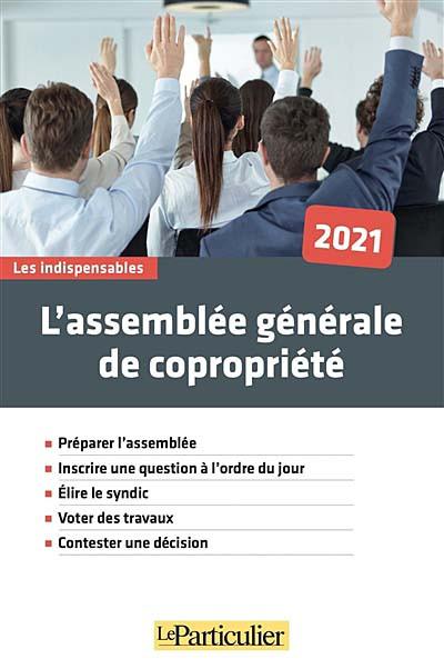L'assemblée générale de copropriété 2021