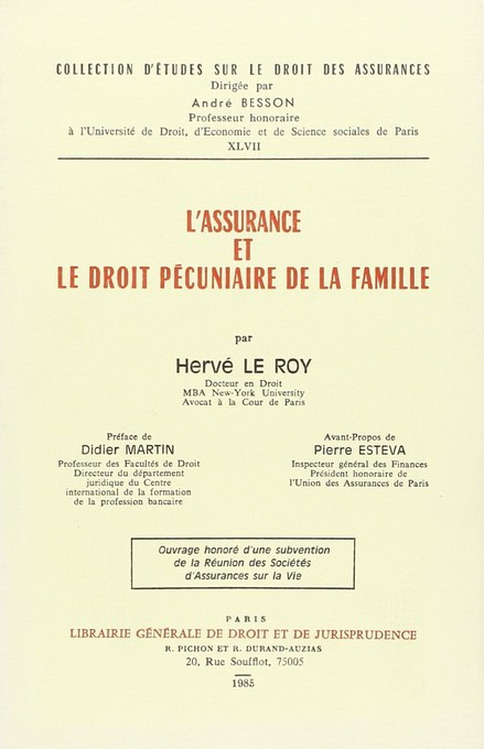 L'assurance et le droit pécuniaire de la famille