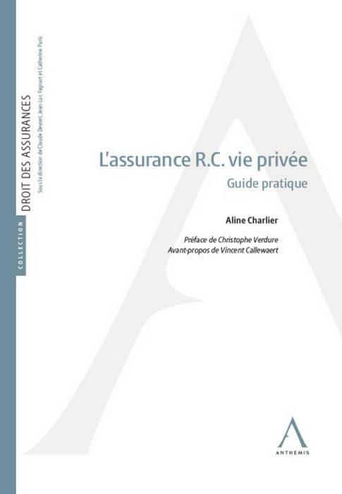 L'assurance R.C. vie privée