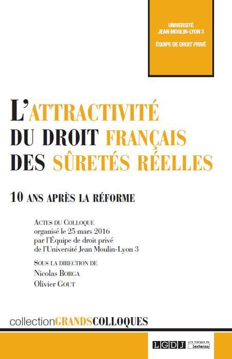 L'attractivité du droit français des sûretés réelles