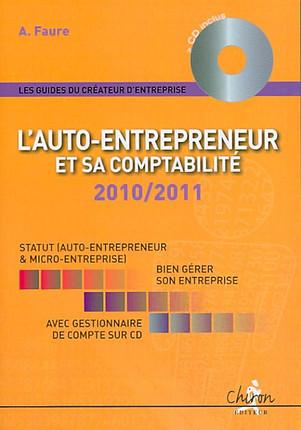 L'auto-entrepreneur et sa comptabilité 2010-2011 (1 livre + 1 CD-Rom)