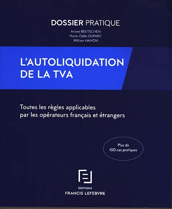 L'autoliquidation de la TVA