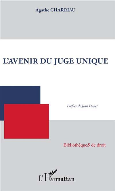 L'avenir du juge unique