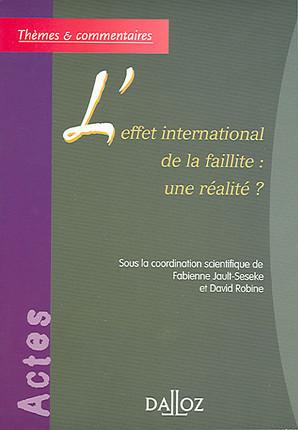 L'effet international de la faillite : une réalité ?