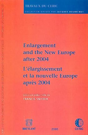 L'élargissement de la nouvelle Europe après 2004