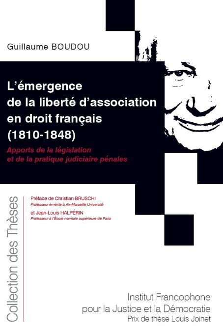 L'émergence de la liberté d'association en droit français (1810-1848)