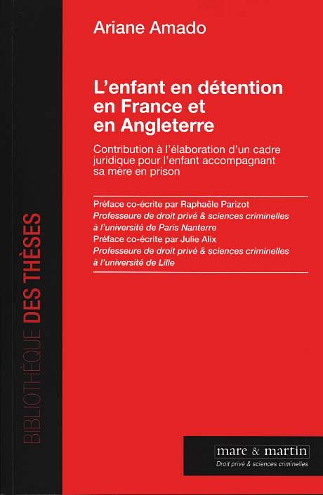 L'enfant en détention en France et en Angleterre