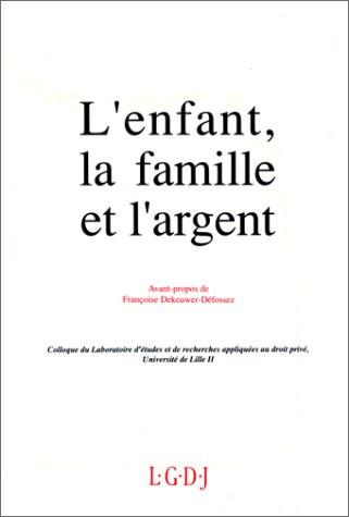 L'enfant, la famille et l'argent