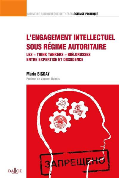 L'engagement intellectuel sous régime autoritaire