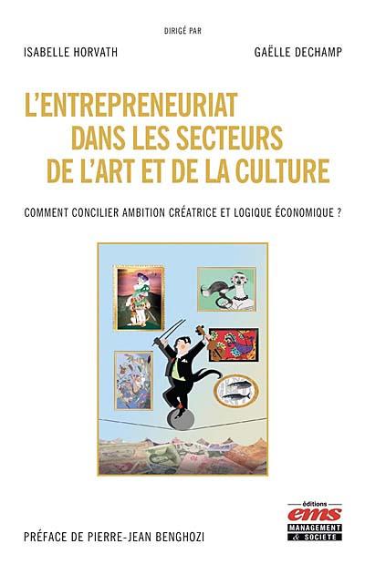 L'entrepreneuriat dans les secteurs de l'art et de la culture