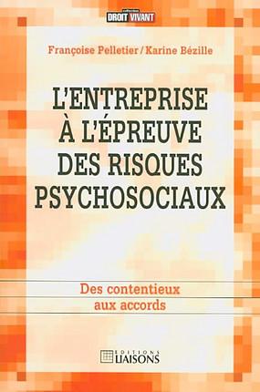 L'entreprise à l'épreuve des risques psychosociaux