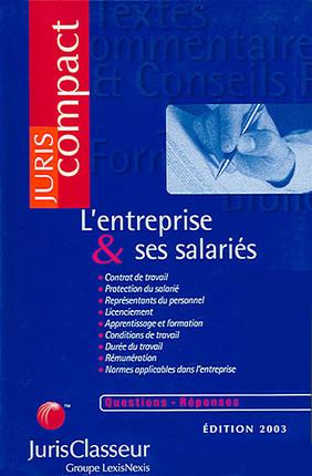 L'entreprise & ses salariés : questions-réponses - Edition 2003